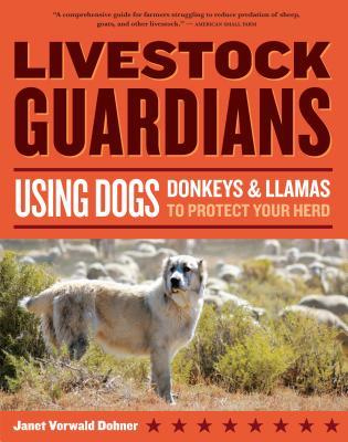 Livestock Guardians By Dohner, Janet Vorwald